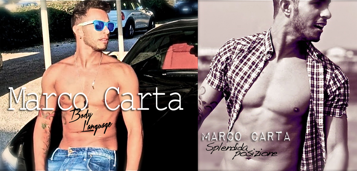 marco carta sexy gay nuovo singolo hot