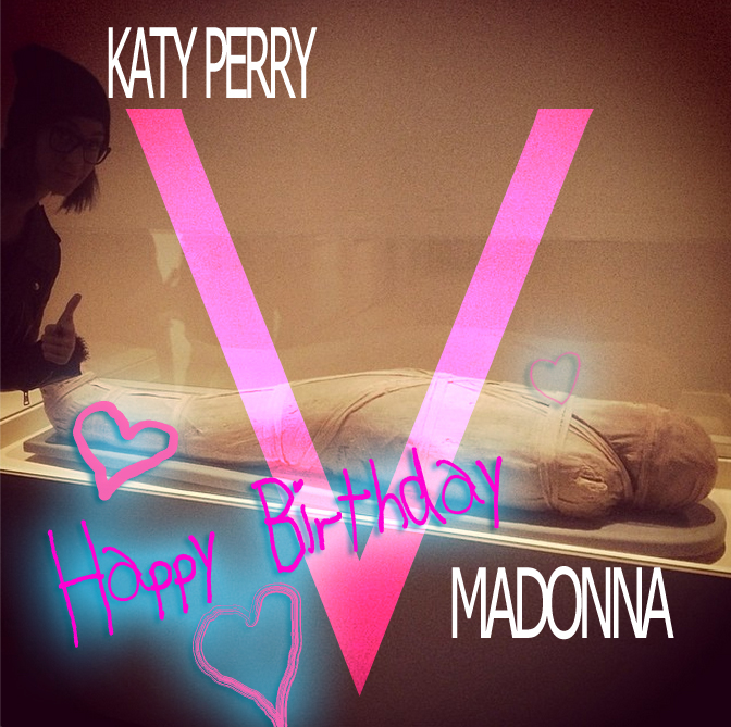 katy perry madonna birthday compleanno