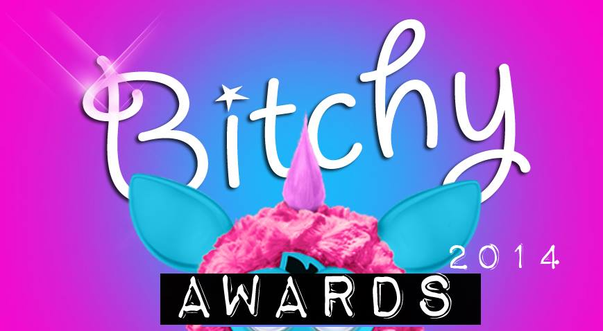 bitchy awards 2014