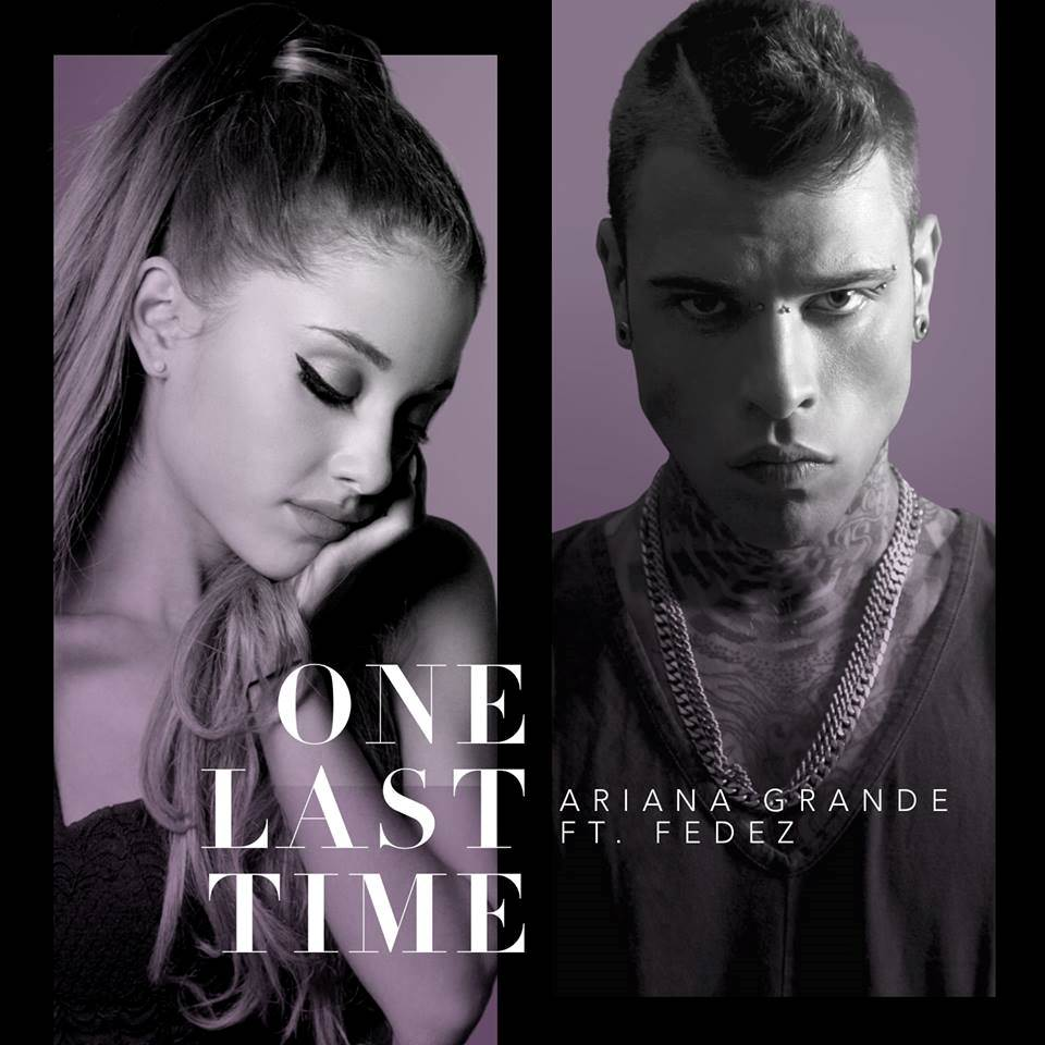 ariana-grande-feat-fedez-one-last-time-maxw-960