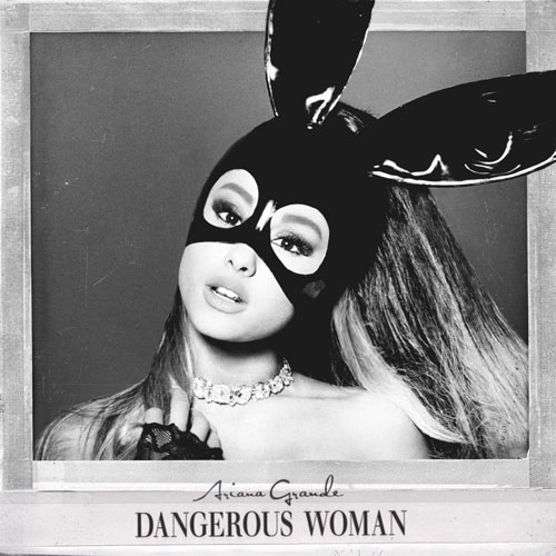 Ariana-Grande-Dangerous-Woman-2016-Single